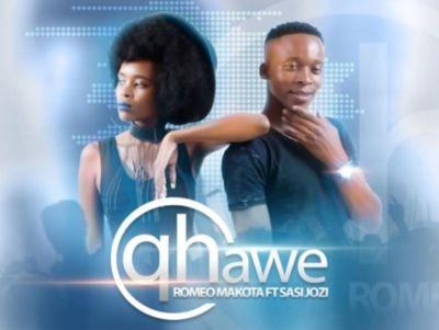 Romeo Makota Qhawe Music Free Mp3 Download feat Sasi Jozi