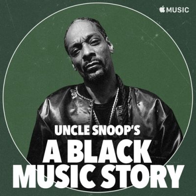 """Snoop Dogg Uncle Snoop's """"A Black Music Story"""""""