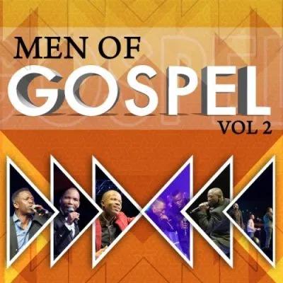 Spirit of Praise Men of Gospel Vol. 2