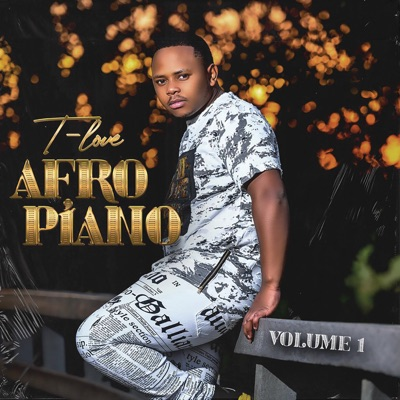 T-Love Afro Piano Music Free Mp3 Download Song
