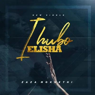 Zaza Ihubo Elisha