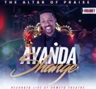 Ayanda Shange The Altar of Praise Vol. 1 Full Album Zip Free Download Complete Tracklist
