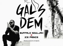 Buffalo Souljah Gals Dem Music Free Mp3 Download Audio Song feat Ice Prince