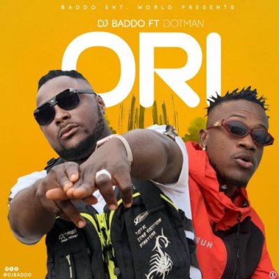 DJ Baddo Ori Music Free Mp3 Download feat Dotman
