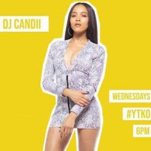 DJ Candii #YTKO Mix 15 July 2020