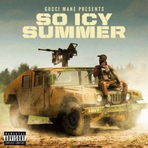 Gucci Mane So Icy Summer Full Album Zip Free Download Complete Tracklist