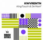 KingTouch & De'KeaY KWVRENTN Full Album Zip Free Download Complete Tracklist