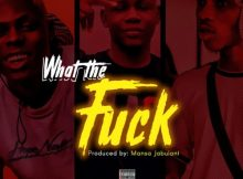 Loud What The Fuck Music Free Mp3 Download feat Dablixx & Mohbad