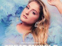 Meghan Trainor Treat Myself Deluxe Full Album Zip File Free Download & Tracklist Stream