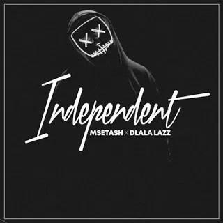 Msetash & Dlala Lazz Independent