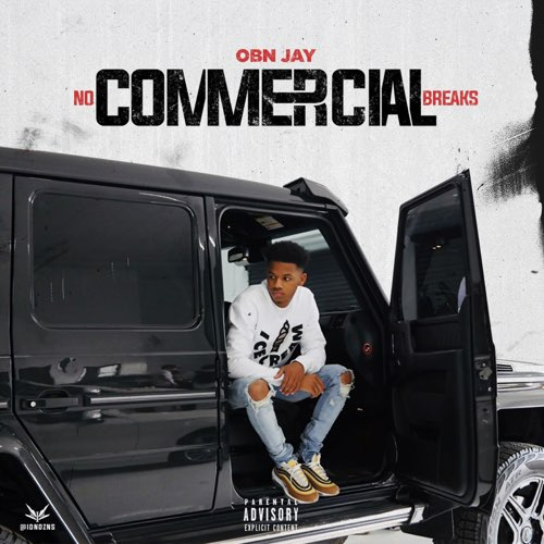 OBN Jay No Commercial Breaks Full Album Zip File Free Download & Tracklist Stream