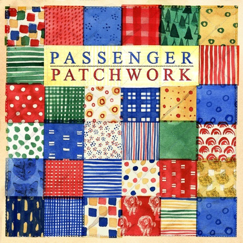 Passenger Patchwork Full Album Zip Free Download Complete Tracklist