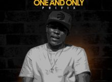 Prifix The One and Only Full Album Zip Free Download Complete Tracklist