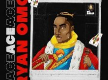 Ryan Omo ACE Full Ep Zip Free Download Complete Tracklist