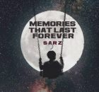 Sarz Memories That Last Forever Full Ep Zip Free Download Complete Tracklist