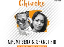 Skandi Kid & Mpumi Bena Chineke Music Free Mp3 Download feat Beat Movement & Mumba K