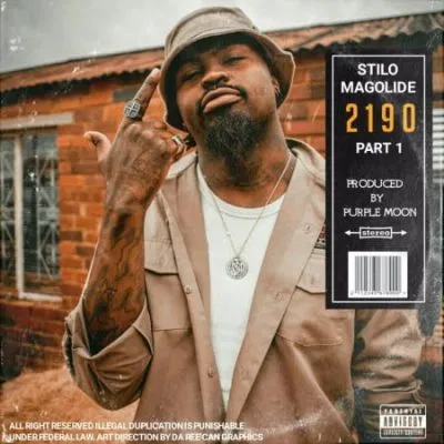 Stilo Magolide 2190 PART 1 Music Free Mp3 Download