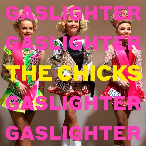 The Chicks Gaslighter Full Album Zip Free Download Tracklist