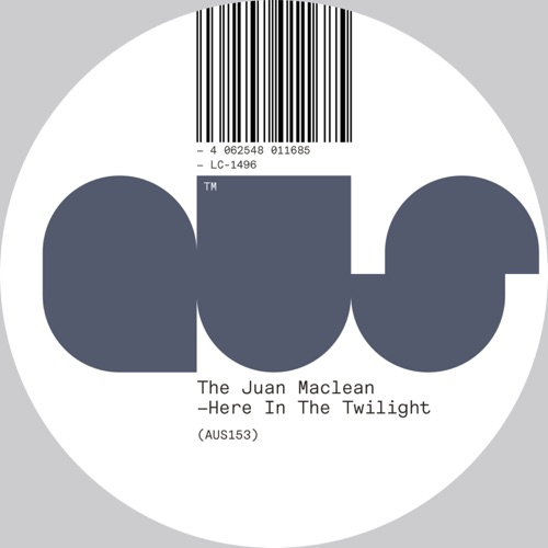 The Juan MacLean Here in the Twilight Full Ep Zip Download & Stream Tracklist