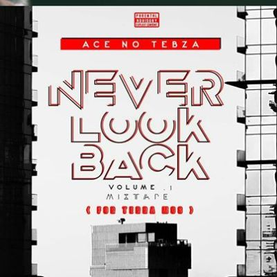 Ace no Tebza Never look Back Vol.1 Music Free Mp3 Download