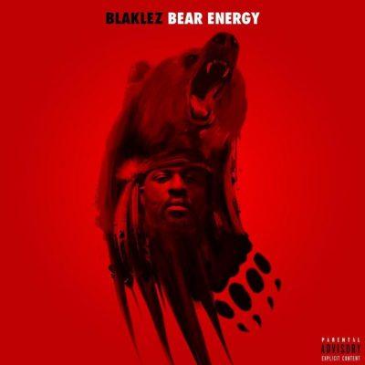 Blaklez Bear Energy Ep Zip Download