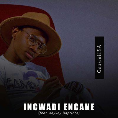 CaswellSA Incwadi Encane Mp3 Download Free Music