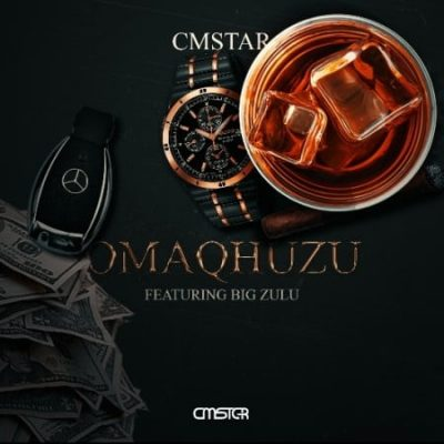 Cmstar Omaqhuzu Music Free Mp3 Download