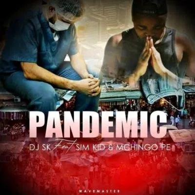 DJ SK Pandemic Music Free Mp3 Download