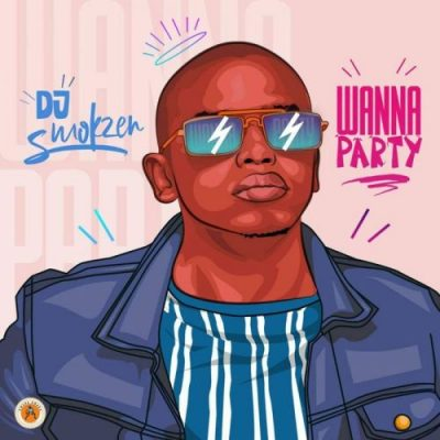 DJ Smokzen Wanna Party Mp3 Download