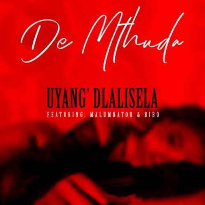 De Mthuda Uyang'dlalisela Music Free Mp3 Download
