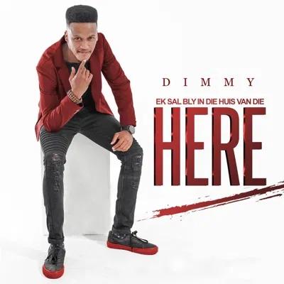 Dimmy Ek Sal Bly in Die Huis Van Die Here Mp3 Download
