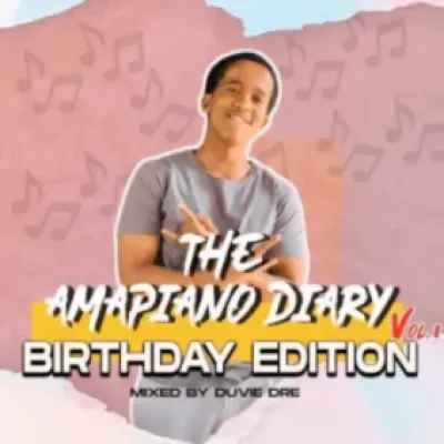 Duvie Dre The AmaPiano Diary Vol 8 Music Free Mp3 Download