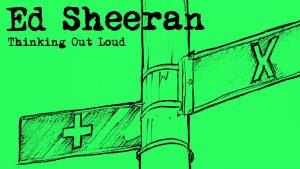 Ed Sheeran Thinking Out Loud Song Lyrics