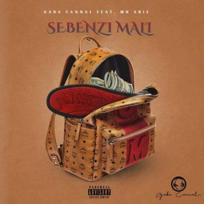 Gaba Cannal Sebenzi Mali Mp3 Download