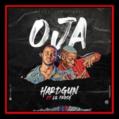 Hardgun Oja Mp3 Download