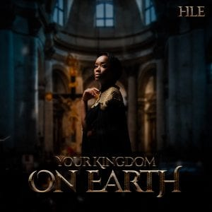 Hle Your Kingdom On Earth Full Album Zip File Download