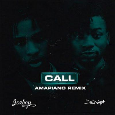 Joeboy Call Amapiano Remix Mp3 Download Free Music feat DJ Voyst