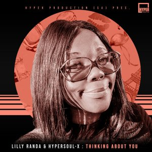Lilly Randa & HyperSOUL-X Thinking About You Mp3 Download