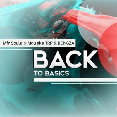 MFR Souls Back To Basics Music Free Mp3 Download