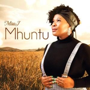 Miss J Mhuntu Music Free Mp3 Download