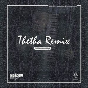 Moscow On Keyz Thetha Remix Music Free Mp3 Download