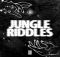 Mr. Blasé Jungle Riddles Full Ep Zip File Download Songs & Tracklist