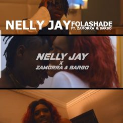Nelly Jay Folashade Music Free Mp3 Download feat Zamorra & Barbo