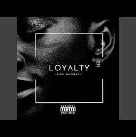Nelz Loyalty Music Free Mp3 Download