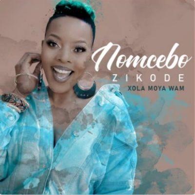 Nomcebo Zikode Xola Moya Wam Full Album Zip File Download