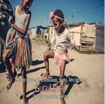 Prince Kaybee Gugulethu DJ NGK UpperCut Remix Music Free Mp3 Download