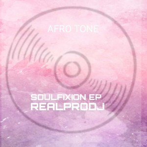 Realprodj SOULFIXION Full Ep Zip File Download