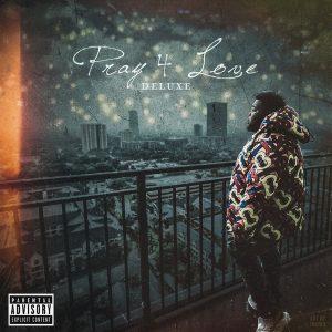 Rod Wave Pray 4 Love Deluxe Full Album Zip File Download Songs Tracklist