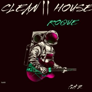 Roque Clean House Pt. 2 Full EP Zip File Download