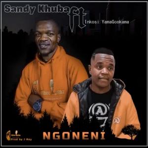 Sandy Khuba Ngoneni Mp3 Download